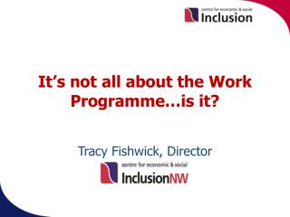 It's not all about the Work Programme…is it?