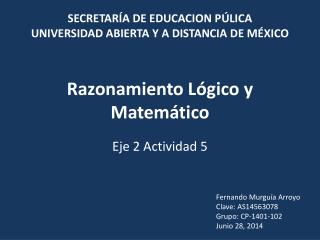 Razonamiento Lógico y Matemático