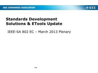Standards Development  Solutions & ETools Update