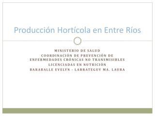 Producción Hortícola en Entre Ríos