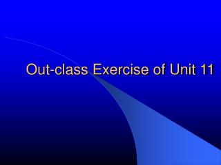 Out-class Exercise of Unit 11