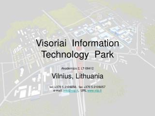 Visoriai  Information  T echnology  Park