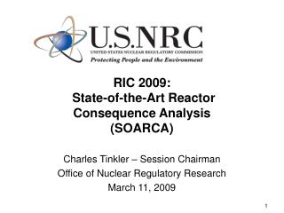 RIC 2009:  State-of-the-Art Reactor Consequence Analysis SOARCA
