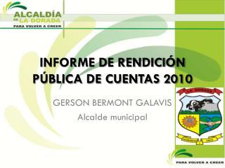 INFORME DE RENDICIÓN PÚBLICA DE CUENTAS 2010