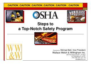 Steps to  a Top-Notch Safety Program