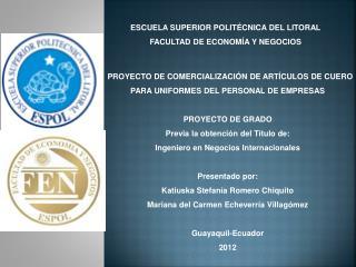 ESCUELA SUPERIOR POLIT�CNICA DEL LITORAL FACULTAD DE ECONOM�A Y NEGOCIOS