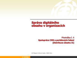 Správa digitálního obsahu vorganizacích