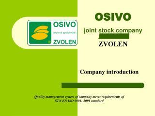 OSIVO joint stock company ZVOLEN Company introduction