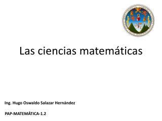 Las ciencias matemáticas