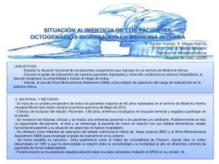 SITUACIÓN ALIMENTICIA DE LOS PACIENTES OCTOGENARIOS INGRESADOS EN MEDICINA INTERNA