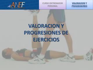 VALORACION Y PROGRESIONES