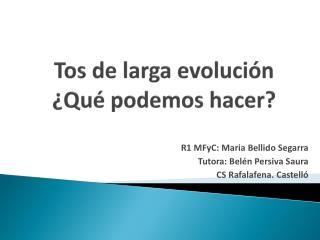 Tos de larga evoluci�n  �Qu� podemos hacer?