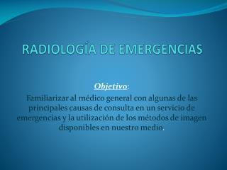 RADIOLOGÍA DE EMERGENCIAS