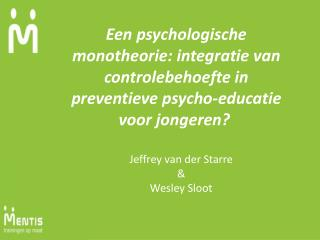 Jeffrey van der Starre & Wesley Sloot