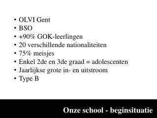 Onze  school -  beginsituatie