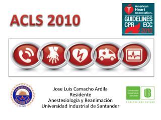 Jose  Luis Camacho  Ardila Residente Anestesiología y Reanimación