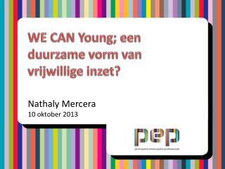 WE CAN Young; een duurzame vorm van vrijwillige inzet?