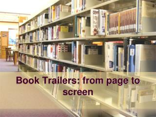 Book Trailers: from page to screen