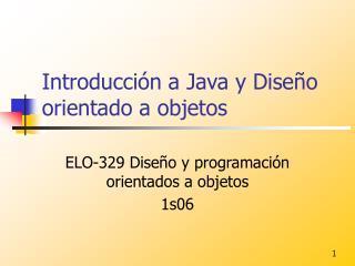 Introducción a Java y Diseño orientado a objetos