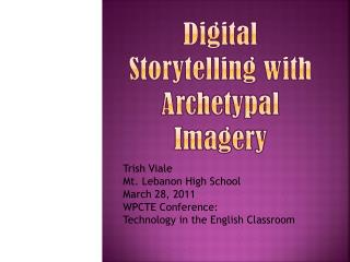 Digital  Storytelling with Archetypal Imagery