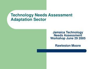Technology Needs Assessment Adaptation Sector