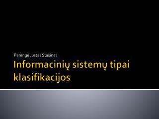 Informacinių sistemų tipai klasifikacijos