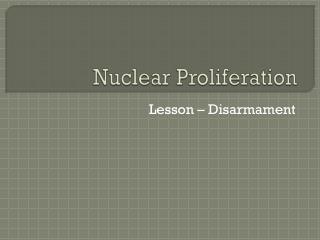 Nuclear Proliferation