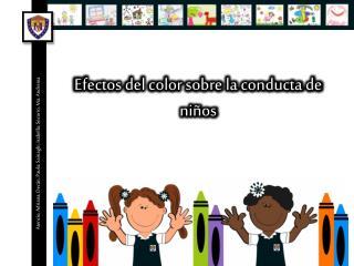 Efectos del color sobre la conducta de niños