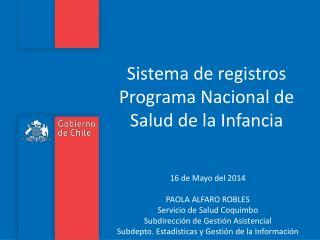 Sistema de registros Programa Nacional de Salud de la Infancia