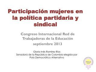Participación mujeres en la política partidaria y sindical