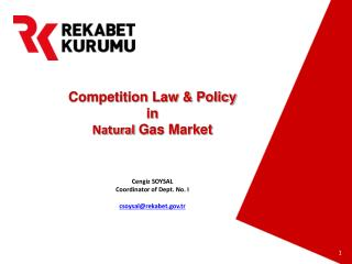 Competition Law  & Policy in Natural  Gas Market