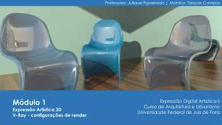 Módulo 1 Expressão Artística 3D V-Ray - configurações  de render