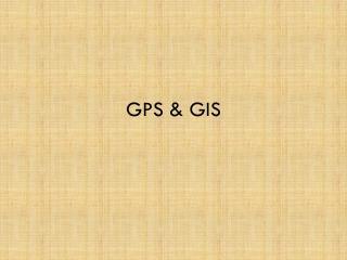 GPS & GIS