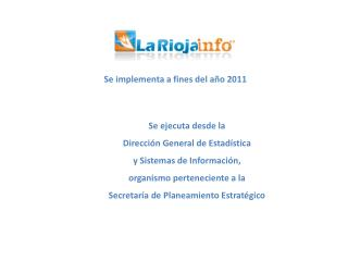 Se implementa a fines del año 2011