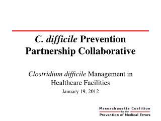 C. difficile Prevention Partnership Collaborative