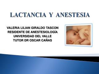 LACTANCIA  Y  ANESTESIA