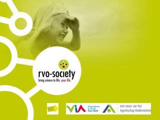 Filip Leemans Projectcoördinator bij  RVO-Society. RVO-Society ?