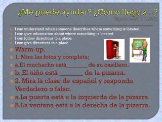 ¿Me  puede ayudar ? ¿ Cómo llego  a ..? Español  1-señora McNally