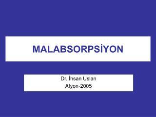 MALABSORPSIYON