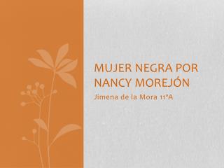 Mujer negra por Nancy morej�n