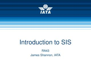 Introduction to SIS