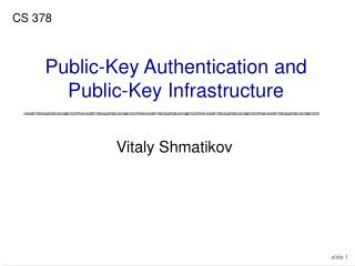 Public-Key Authentication and Public-Key Infrastructure