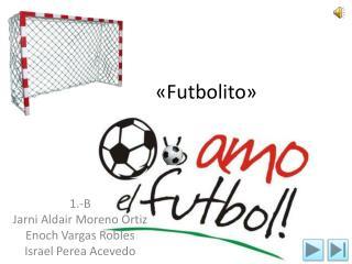 «Futbolito»