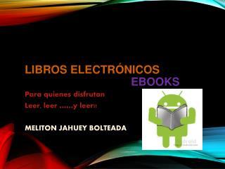 Libros Electrónicos ebooks
