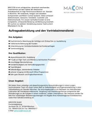 Auftragsabwicklung und den Vertriebsinnendienst Ihre Aufgaben: