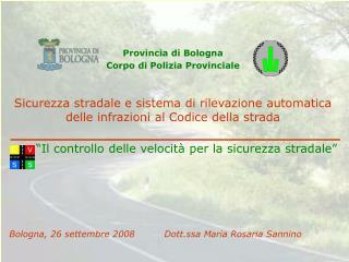 Provincia di Bologna Corpo di Polizia Provinciale