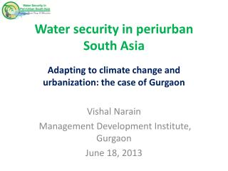 Water security in periurban South Asia