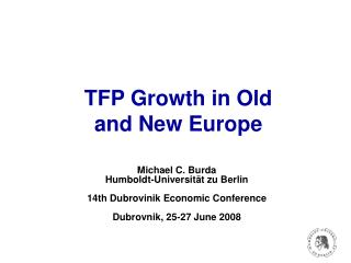 TFP Growth in Old  and New Europe