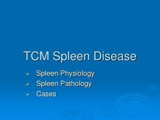 TCM Spleen Disease