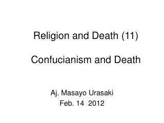 Religion and Death (11) Confucianism and Death